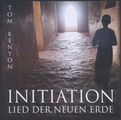 Initiation - Lied der Neuen Erde, 1 Audio-CD