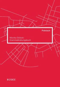 Grammatikübungsbuch Polnisch - Skibicki, Monika