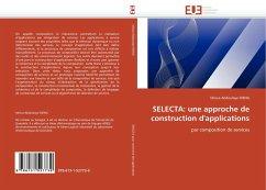 Selecta: Une Approche de Construction d''applications - Dieng, Idrissa A.