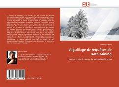 Aiguillage de Requètes de Data-Mining - Genest, Dominic