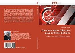 Communications Collectives pour les Grilles de Calcul - Steffenel, Luiz Angelo