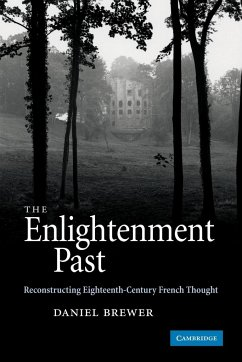 The Enlightenment Past - Brewer, Daniel