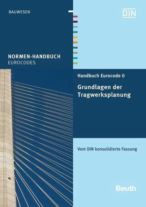 handbuch eurocode 0 grundlagen der tragwerksplanung