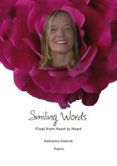 Smiling Words Float from Heart to Heart - Dobrick, Katharina