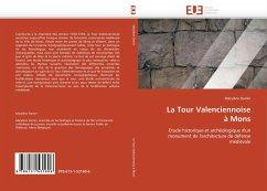 La Tour Valenciennoise À Mons - Dainin, Marylène