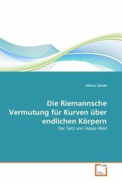 Die Riemannsche Vermutung für Kurven über endlichen Körpern - Harde, Marco