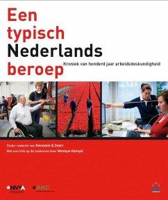 Een typisch Nederlands beroep - Ravestein, Rene Klompe, Monique Klompé, Monique Voorde, Armand ten Rossum, Tesy van