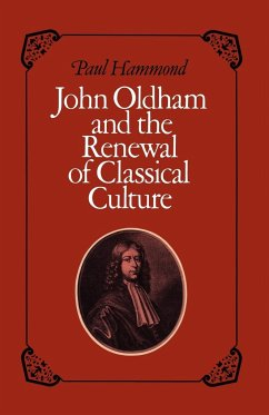 John Oldham and the Renewal of Classical Culture - Hammond, Paul