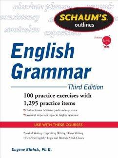 Schaum's Outline of English Grammar, Third Edition - Ehrlich, Eugene