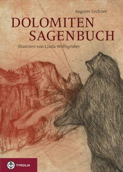 Dolomiten-Sagenbuch - Lechner, Auguste