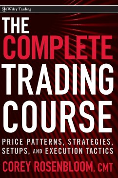 The Complete Trading Course - Rosenbloom, Corey