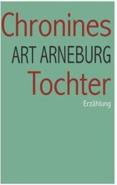 Chronines Tochter - Arneburg, Art