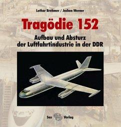 Tragödie 152