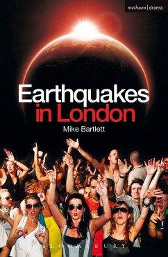 Earthquakes in London - Bartlett, Mike