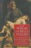 For Whom the Bells Tolled: A History of Cork Firefighting Services 1622 - 1900