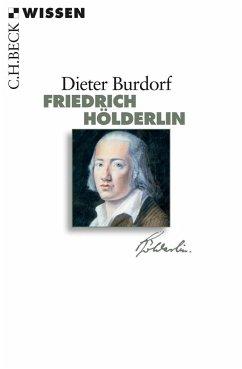 Friedrich Hölderlin - Burdorf, Dieter