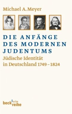 Die Anfänge des modernen Judentums - Meyer, Michael A.