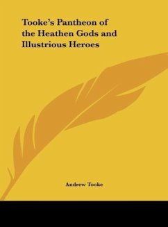 Tooke's Pantheon of the Heathen Gods and Illustrious Heroes