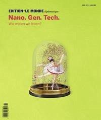 Edition Le Monde diplomatique 08. Nano. Gen. Tech.