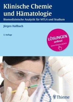 Klinische Chemie und Hämatologie - Hallbach, Jürgen