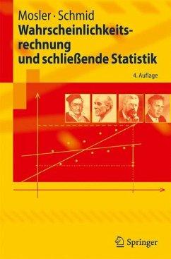 Wahrscheinlichkeitsrechnung und schließende Statistik - Mosler, Karl; Schmid, Friedrich
