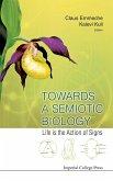 Towards a Semiotic Biology