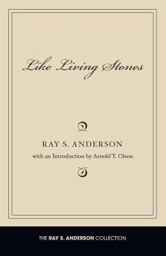 Like Living Stones - Anderson, Ray S.