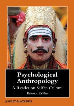 Psychological Anthropology - Levine