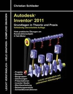 Autodesk Inventor 2011 - Schlieder, Christian