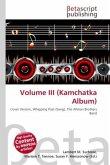 Volume III (Kamchatka Album)