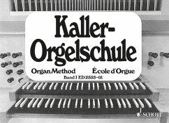 Orgelschule - Kaller, Ernst