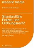Standardfälle Polizei- und Ordnungsrecht
