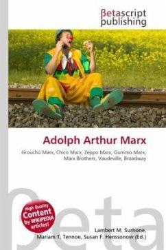 Adolph Arthur Marx