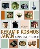 Keramik Kosmos Japan - Die Sammlung Crueger