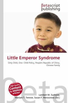 Little Emperor Syndrome