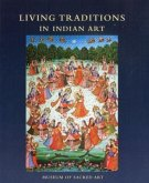 Living Traditions in Indian Art: Collection of the Museum of Sacred Art, Belgium
