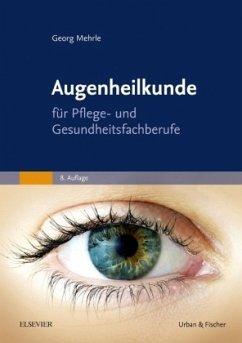 Augenheilkunde - Mehrle, Georg