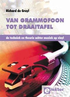 Van Grammofoon tot Draaitafel / druk 1