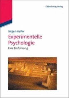 Experimentelle Psychologie - Heller, Jürgen