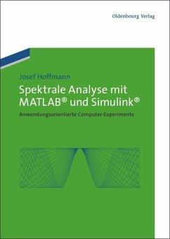 Spektrale Analyse mit MATLAB und Simulink - Hoffmann, Josef