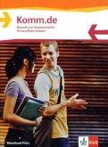 Komm.de. Deutsch und Kommunikation für berufliche Schulen Rheinland-Pfalz. Schülerbuch