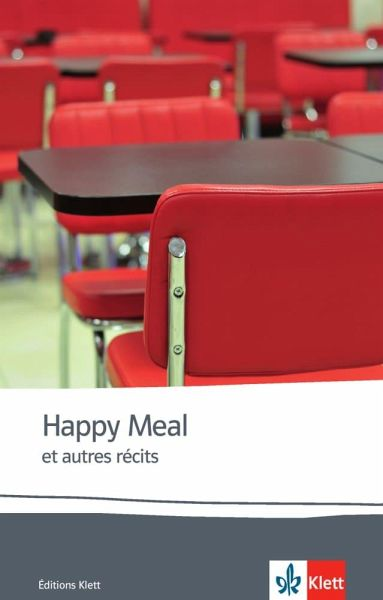 Happy meal et autres récits von Anna Gavalda - Schulbuch