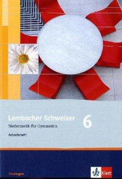 Lambacher Schweizer. 6. Schuljahr. Arbeitsheft plus Lösungsheft. Thüringen