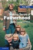 Making Sense of Fatherhood
