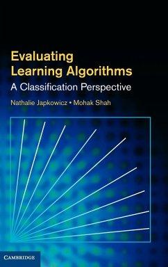 Evaluating Learning Algorithms - Japkowicz, Nathalie; Shah, Mohak