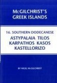 Southern Dodecanese: Karpathos, Ksos, Kastellorizo, Tylos, Astypalaia