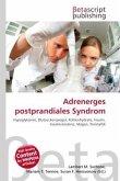 Adrenerges postprandiales Syndrom