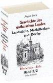 Geschichte des gothaischen Landes. Band III - Landstädte, Marktflecken und Dörfer. - Teil II - Menteroda - Zella (Band 3/2) von August Beck