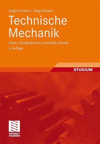 Technische mechanik statik festigkeitslehre kinematik for Technische mechanik statik aufgaben