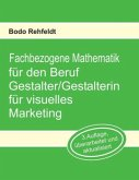 Fachbezogene Mathematik für den Beruf Gestalter/Gestalterin für visuelles Marketing